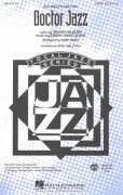 DOCTOR JAZZ /  SATB* + piano/chords