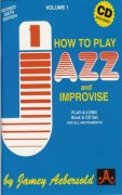 AEBERSOLD PLAY ALONG 1 - HOW TO PLAY JAZZ & IMPROVISE + CD (6th edition)