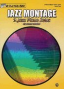 JAZZ MONTAGE - 9 Jazz Piano Solos by Larry Minsky