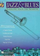 JAZZ & BLUES - PLAY ALONG + CD / trombon (pozoun)