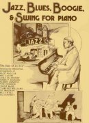 JAZZ, BLUES, BOOGIE + SWING FOR PIANO