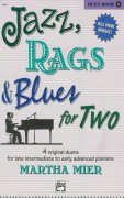 JAZZ, RAGS & BLUES FOR TWO 4 - 1 piano 4 hands