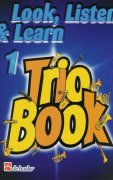 LOOK, LISTEN & LEARN 1 - TRIO BOOK  f horn / lesní roh