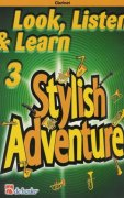 LOOK, LISTEN & LEARN 3 - STYLISH ADVENTURE / klarinet