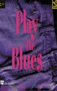 PLAY THE BLUES + CD    Bass Clef instruments duets