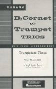 TRUMPETERS THREE  trumpet trios with piano acc.