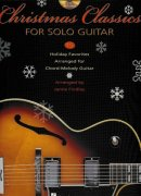 CHRISTMAS CLASSICS FOR SOLO GUITAR + CD / kytara + tabulatura