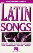 Paperback Songs - LATIN SONGS    vocal / chord