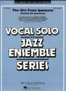 THE GIRL FROM IPANEMA - Vocal Solo with Jazz Ensemble / partitura + party