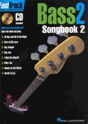 FASTTRACK - BASS 2 - SONGBOOK 2 + Audio Online