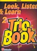 LOOK, LISTEN & LEARN 2 - TRIO BOOK  clarinet / klarinet