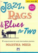 JAZZ, RAGS & BLUES FOR TWO 1 - 1 piano 4 hands