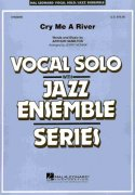 CRY ME A RIVER - Vocal Solo with Jazz Ensemble - partitura + party