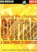 Playing the Changes - A Linear Approach to Improvising + CD / kytara + tabulatura