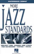 Paperback Songs - MORE JAZZ STANDARDS        vocal/chord