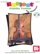 EASIEST FIDDLE TUNES FOR CHILDREN + CD