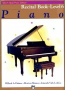 Alfred's Basic Piano Library - Recital Book 6 / sólo klavír