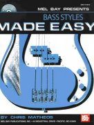 Made Easy - Bass Styles + CD / basová kytara + tabulatura
