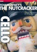 TCHAIKOVSKY - The Nutcracker  + CD / violoncello