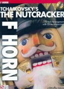 TCHAIKOVSKY - The Nutcracker  + CD / lesní roh (f horn)