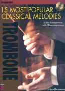 15 MOST POPULAR CLASSICAL MELODIES + CD / pozoun (trombon)