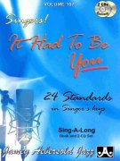 AEBERSOLD PLAY ALONG 107 - It Had To Be You + 2x CD for singers !!!