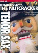 TCHAIKOVSKY - The Nutcracker  + CD / tenor saxofon
