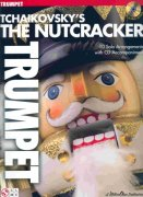 TCHAIKOVSKY - The Nutcracker  + CD / trumpeta
