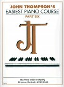 JOHN THOMPSON'S EASIEST PIANO COURSE 6