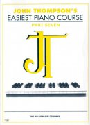 JOHN THOMPSON'S EASIEST PIANO COURSE 7