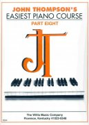JOHN THOMPSON'S EASIEST PIANO COURSE 8