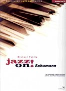 JAZZ ON! - SCHUMANN + CD / sólo klavír