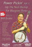 Power Pickin' vol. 1 - Up the Neck Backup for Bluegrass Banjo - DVD