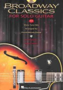 BROADWAY CLASSICS FOR SOLO GUITAR + CD / kytara + tabulatura