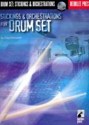 Stickings & Orchestrations for Drum Set + CD