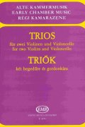 TRIOS for two Violins and Violoncello / partitura + party