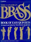 THE CANADIAN BRASS - Book of Easy Quintets - conductor