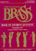 THE CANADIAN BRASS - Book of Favorite Quintets (Intermediate level) / partitura