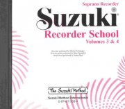SUZUKI SOPRANO RECORDER SCHOOL 3 & 4 - CD with accompaniment