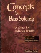 Concepts for Bass Soloing by Ch.Sher & M.Johnson + 2x CD
