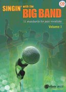 SINGIN' with the BIG BAND + CD (11 standards for jazz vocalists)