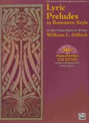 Gillock - Lyric Preludes in Romantic Style + CD