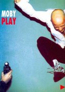 Moby: Play  - piano/vocal/ guitar