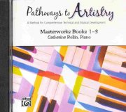 Pathways to Artistry (1-3) - Masterworks - CD