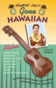 Jumpin' Jim's Gone Hawaiian - 30 Popular Hawaiian Songs - zpěv/akordy