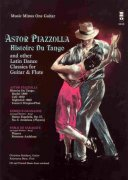 ASTOR PIAZZOLA - Histoire Du Tango and Others Latin Dance Classics for flute & guitar + Audio Online / příčná flétna + kytara
