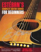 Estéban's Complete Guitar Course for Beginners + 2x DVD