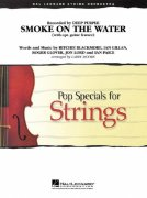 SMOKE ON THE WATER (DEEP PURPLE) - Pop Specials for Strings / partitura + party