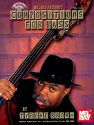 Compositions for Bass + CD / solos or duets