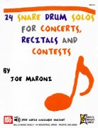 24 Snare Drum Solos for Concerts, Recitals and Contests